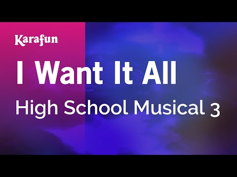 Karaoke I Want It All - High School Musical 3 *