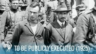 To Be Publicly Executed (1925) | British Pathé