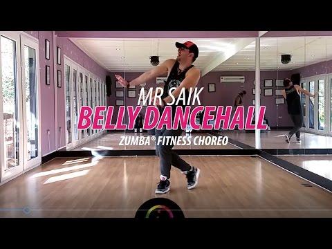 BELLY DANCEHALL - Mr Saik * Zumba Fitness Choreo