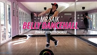 BELLY DANCEHALL - Mr Saik * Zumba Fitness Choreo