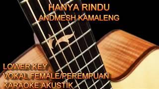 Download Mp3 Karaoke Hanya Rindu Andmesh Kamaleng Vokal Female/perempuan Lower Key Gitar Akus