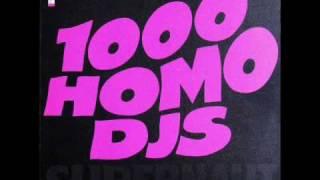 1000 HOMO DJs - SUPERNAUT [1991]