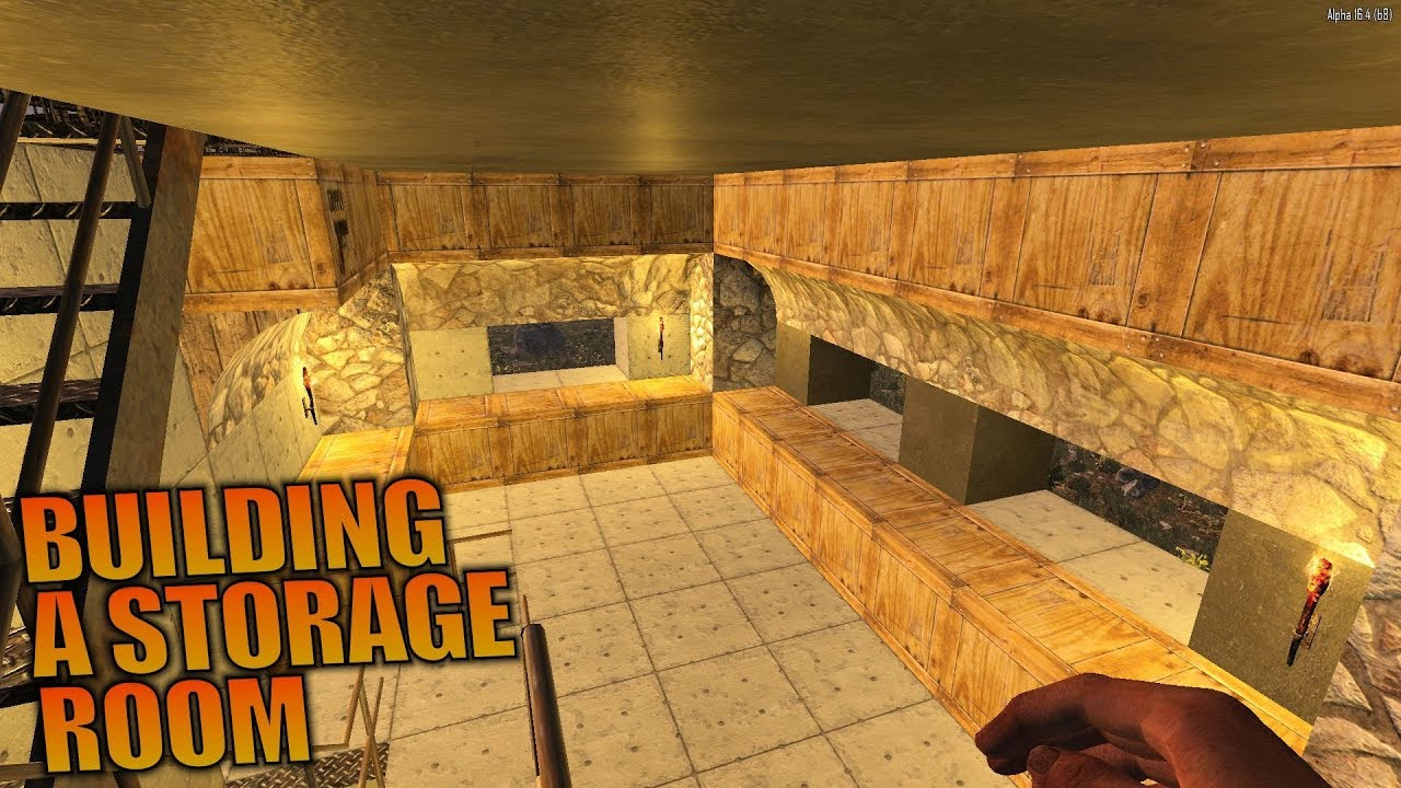 STORAGE ROOM 7 Days To Die Lets Play Gameplay Alpha 16 S164E49 YouTube
