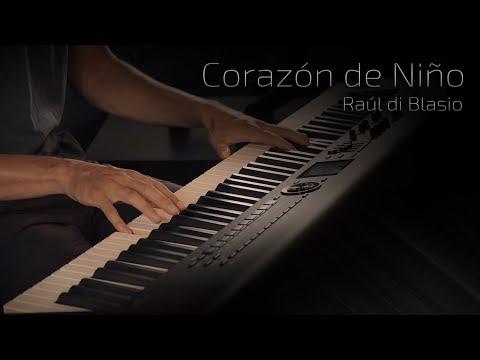 Corazón de Niño - Raúl di Blasio \\ Jacob's Piano