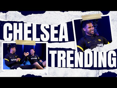 Chilwell & Loftus-Cheek Watch Funny Viral Clips and Try the Intuition Challenge |  Chelsea Trending