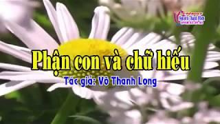 Karaoke vọng cổ PHẬN CON VÀ CHỮ HIẾU - KÉP [Beat Thùy Trang] [T/g Võ Thanh Long]