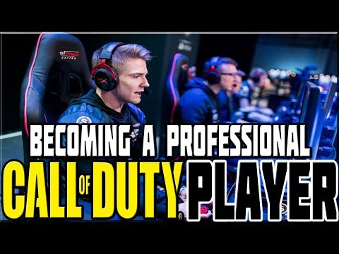 BECOMING A PROFESSIONAL CALL OF DUTY PLAYER!