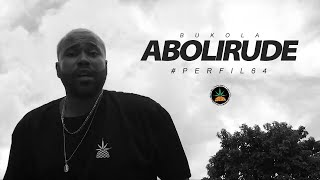 Perfil #64 - Bukola 2tey - Abolirude (Prod. LPBeatzz)