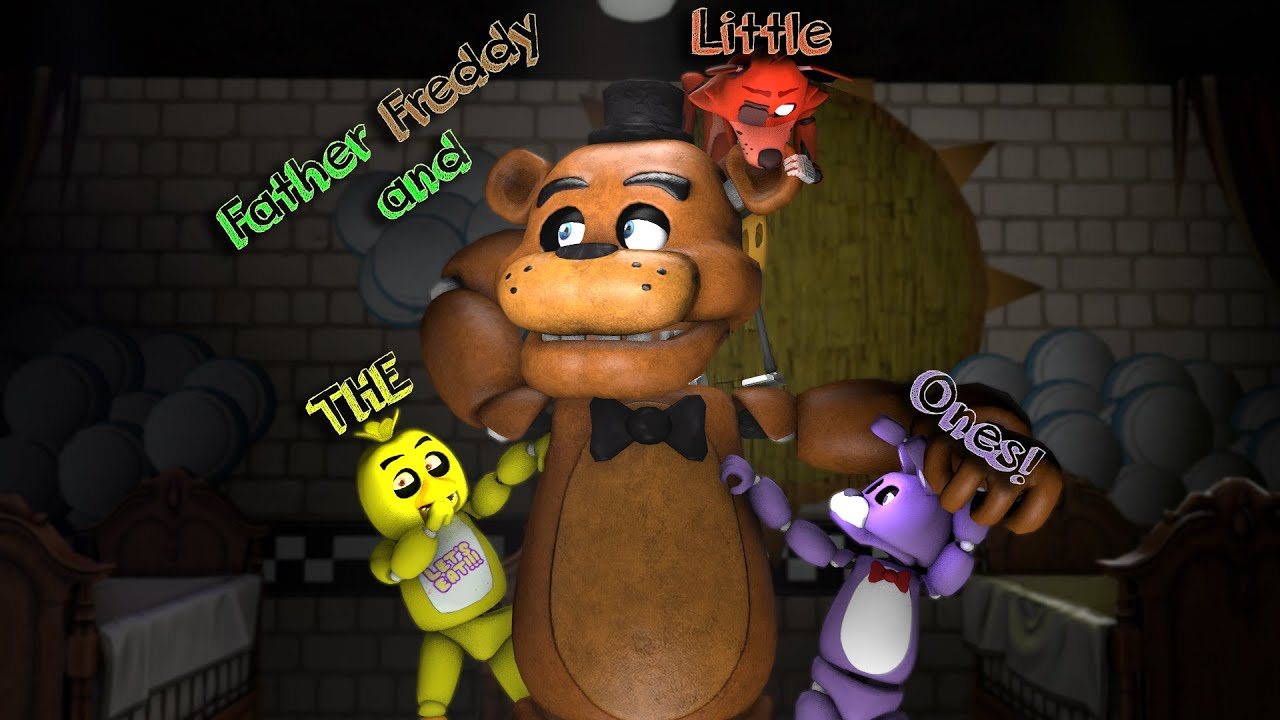 sfm fnaf father freddy and the little ones youtube