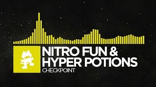[Electro] - Nitro Fun & Hyper Potions - Checkpoint [Monstercat Release]