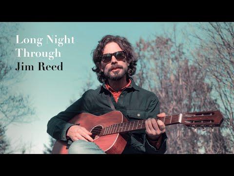Jim Reed - Long Night Through