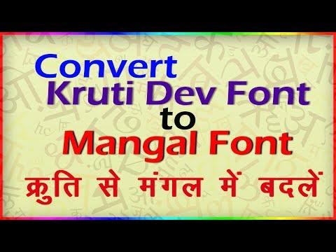 How To Convert Kruti Dev To Mangal Font?