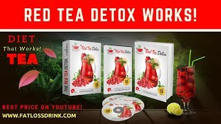 Red Tea Detox a Complete and Honest Review (Weight Loss Tea)