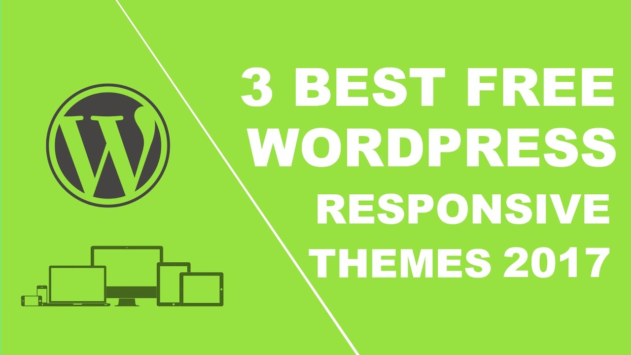 3 best free responsive wordpress themes 2017 - YouTube