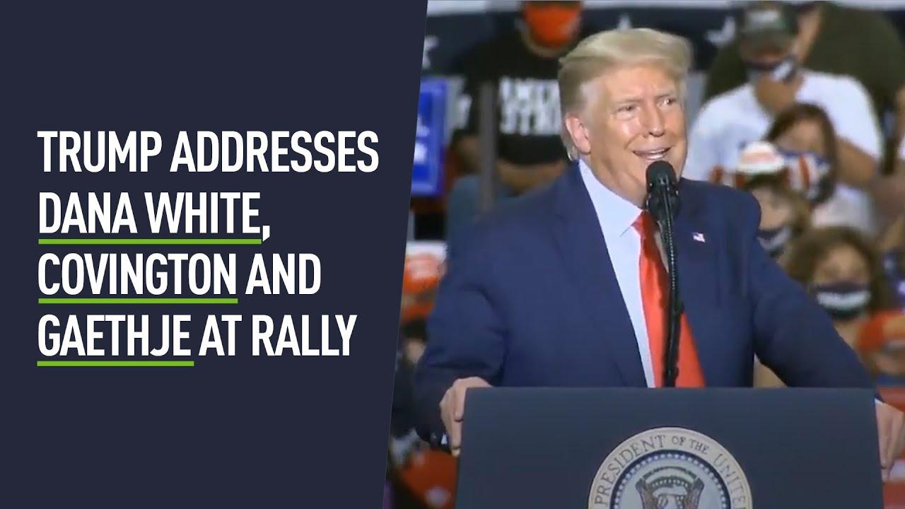 Donald Trump Praises Dana White Covington Gaethje And Cejudo At Rally Youtube