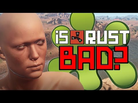 Is Rust Really A Bad Game? (Gamespot Review Gave It 3/10)