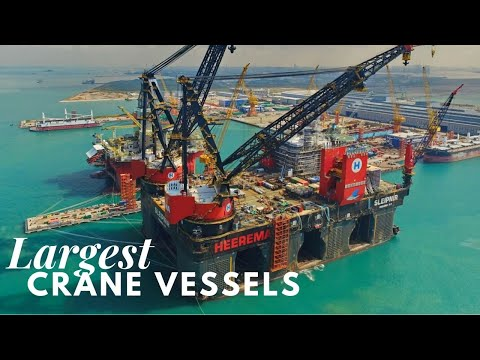 Largest Crane Vessels In The World