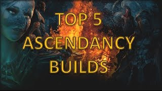 [2.2] Top 5 Builds - Path of Exile Ascendancy