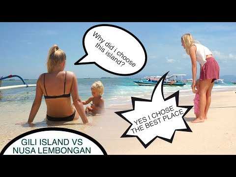 GILI ISLAND Vs NUSA LEMBONGAN - Indonesia!