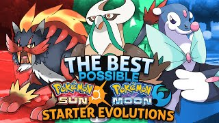 The Best Possible Pokemon Sun and Moon Starter Evolutions