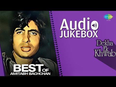 Best Of Amitabh Bachchan | Dekha Ek Khwab | Hindi Songs Audio Jukebox