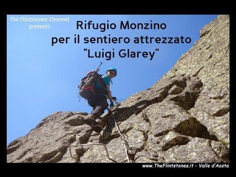 """Rifugio Monzino per il sentiero attrezzato """"Luigi Glarey"""""""