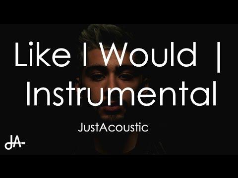 Like I Would - Zayn (Acoustic Instrumental)