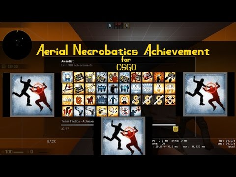 CSGO Aerial Necrobatics Achievement Easy Method