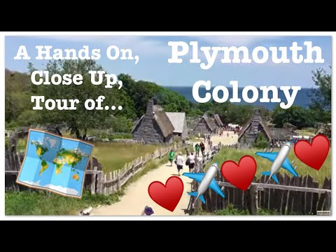 A Hands On Up Close Personal Tour of Plymouth Colony