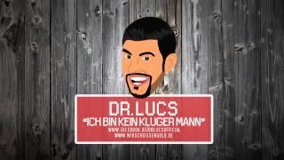 Dr. Lucs - Ich bin kein kluger Mann