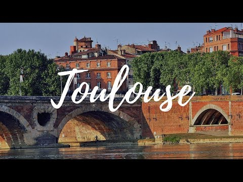 TOULOUSE - France Travel Guide | Around The World