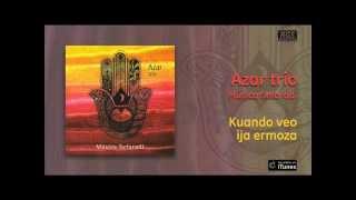 Azar Trío Música Sefaradí Kuando veo ija ermoza