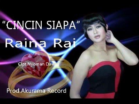 RAINA RAI - CINCIN SIAPA - AKURAMA RECORDS