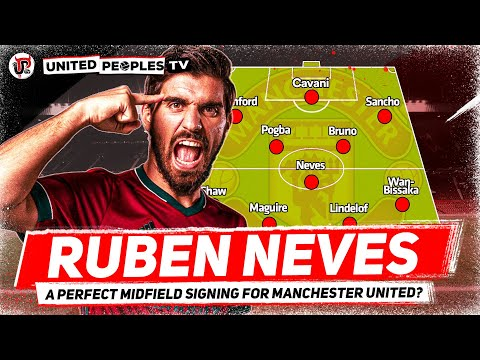 Why RUBEN NEVES Is Man Utd's Perfect Midfield Signing
