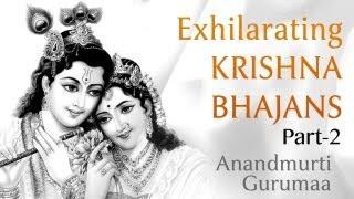 Janmashtami Special| Krishna Bhajans  by Anandmurti Gurumaa (Part-2)