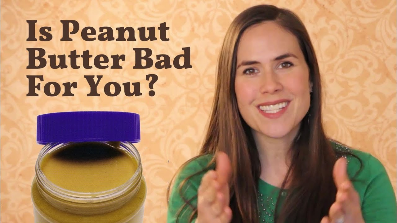Is Peanut Butter Good For You Surprising Answer