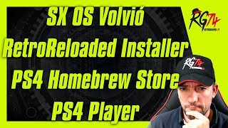 SX OS volvió - RetroReloaded Windows Installer - PS4 Homebrew Store - PS4 Player