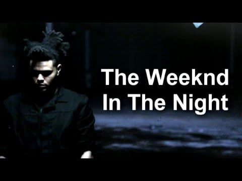 THE WEEKND - In The Night LYRICS