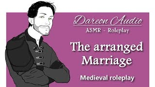 ASMR Roleplay: The arranged marriage [Patreon Preview] [Spicy] [M4F] [Medieval] [Romantic]