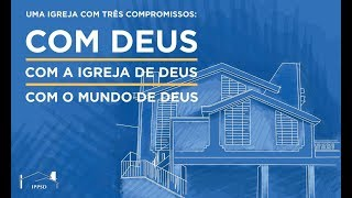 I. P. Pq. São Domingos - 07/07/2019 - Efésios 1: 3-14