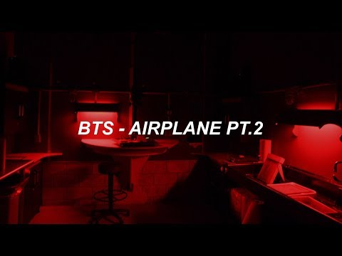 BTS (방탄소년단) 'Airplane Pt.2' Easy Lyrics