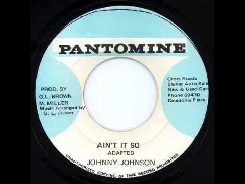 Ain't It So - Johnny Johnson