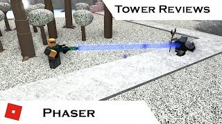 Phaser | Tower Reviews | Tower Battles [ROBLOX]