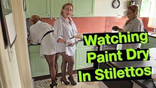 Watching Paint Dry In Stilettos