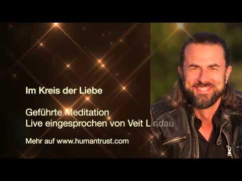 Meditation - Im Kreis der Liebe (eine geführte Meditation von Veit Lindau)