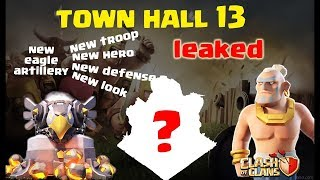 Clash Of Clans TH13 New update july 2019 || NEW TROOPS|| NEW DEFENCES||2019