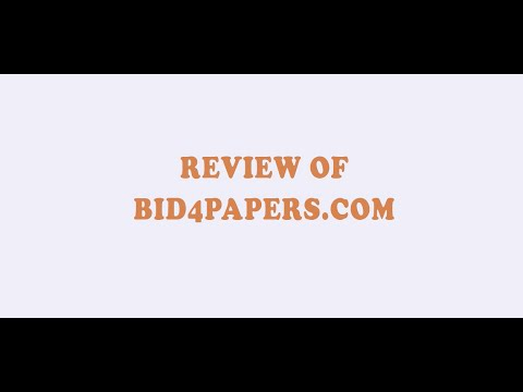 Bid4Papers.com Review | Paper Writing Service