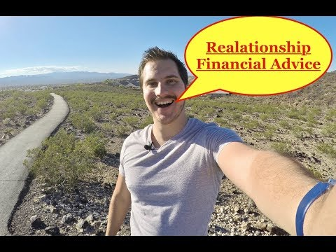 Relationship Financial Advice!