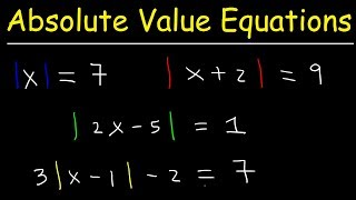 How To Solve Abs๐lute Value Equations, Basic Introduction, Algebra