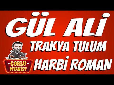 Gül Ali - Roman Havası  - Trakya TULUM indir